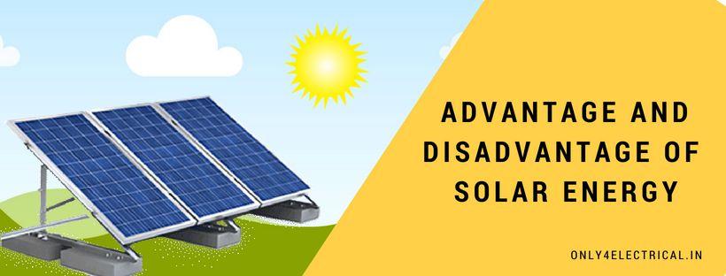 advantage-and-disadvantage-of-solar-energy-k2snau9e